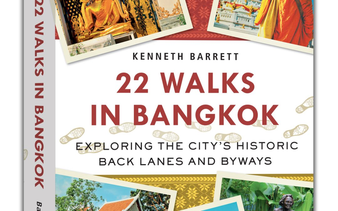 22 Walks in Bangkok: A Book Review