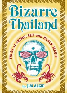 The cover of Bizarre Thailand