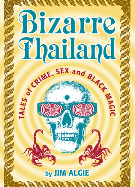 Christopher G Moore reviews Bizarre Thailand
