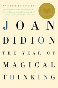 Front cover of Joan Didion's book The Year of Magical Thinking